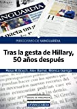 img - for Tras la gesta de Hillary, 50 a os despu s (Spanish Edition) book / textbook / text book