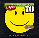 The Rhino History of Rock n Roll the 70s (0671011758) by Preiss, Byron