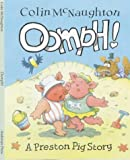 Colin McNaughton Oomph! (A Preston Pig story)