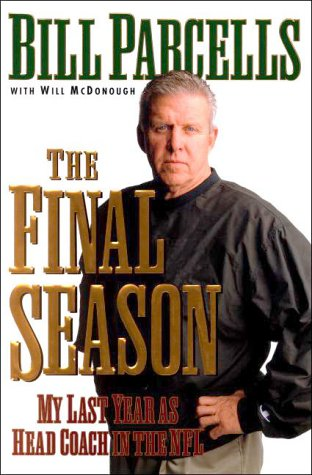 Image for The Final Season: My Last Year as Head Coach in the NFL