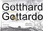 Der Gotthard / Il Gottardo: Landscape...