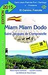 Miam-Miam-Dodo Camino Franc�s 2015 (d...