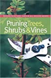 img - for Pruning Trees, Shrubs & Vines (Brooklyn Botanic Garden All-Region Guide) book / textbook / text book