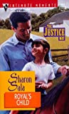 Royal's Child (The Justice Way) (Silhouette Intimate Moments No. 913) (0373079133) by Sharon Sala