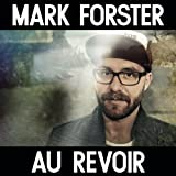 Mark Forster feat. Sido Au Revoir