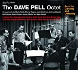 echange, troc The Dave Pell Octet - The Dave Pell Octet Jazz For Dancing And Listening