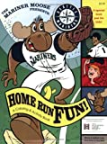 Mariner Moose Home Run Fun Coloring & Activity Book