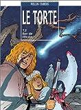 echange, troc Pierre Dubois, Lucien Rollin - Le Torte, tome 3 : Eon de l'étoile