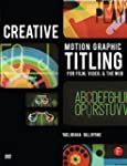 Creative Motion Graphic Titling: Titl...