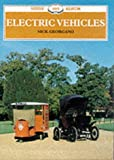 Electric Vehicles (Shire Library) (0747803161) by Georgano, G.N.