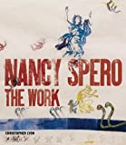 img - for Nancy Spero: The Work book / textbook / text book