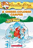 A Cheese-Colored Camper (Geronimo Stilton, No. 16) (0439691397) by Stilton, Geronimo