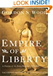 Empire of Liberty: A History of the E...