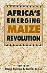 Africa's Emerging Maize Revolution