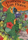 Gossiping - Feathers at Las Flores - Childrens Book)