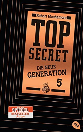 Top Secret. Die Entführung: Die neue Generation 5 (Top Secret - Die neue Generation (Serie), Band 5)