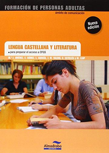 Lengua Castellana Y Literatura Para Preparar El Acceso A CFGS