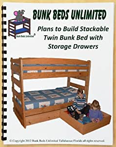 Bunk bed woodworking plan not a bed to build your own for Stackable bed plans