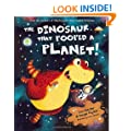 The Dinosaur That Pooped A Planet (Danny & Dinosaurs)