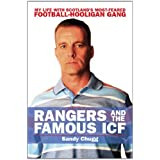 Rangers and the Famous ICF: My Life with Scotland&#39;s Most-feared Football-hooligan Gangby Sandy Chugg