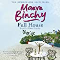 Full House (       UNABRIDGED) by Maeve Binchy Narrated by Kate Binchy