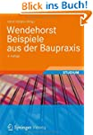 Wendehorst Beispiele aus der Baupraxis