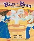 Bim and Bom: A Shabbat Tale