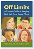 img - for Off Limits: A Parent's Guide to Keeping Kids Safe from Sexual Abuse book / textbook / text book