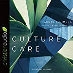 Culture Care: Reconnecting with Beauty for Our Common Life | Makoto Fujimura