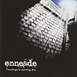 Teardrops In Morning Dew by Enneade (2011-10-25)