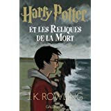 Harry Potter, tome 7 : Harry Potter et les reliques de la mortpar J-K Rowling