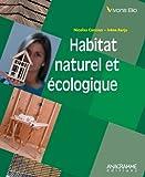 echange, troc BARJA Irène, CANZIAN Nicolas - Habitat naturel et écologique : une maison pour la vie