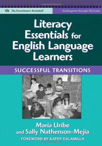 Literacy Essentials for English Language Learners:...