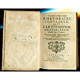Rhetorices contractae, sive partitionum oratoriarum. Libri quinque