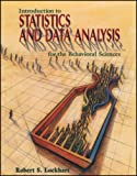 Introduction to Statistics and Data Analysis For the Behavioral Sciences
