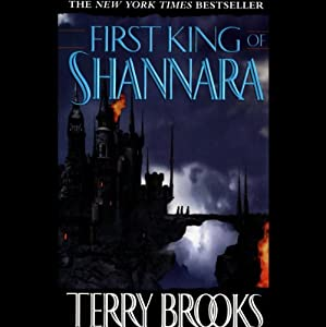 The First King of Shannara: The Shannara Series, Prequel | [Terry Brooks]