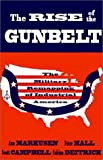 img - for The Rise of the Gunbelt: The Military Remapping of Industrial America by Ann Markusen (1991-07-25) book / textbook / text book