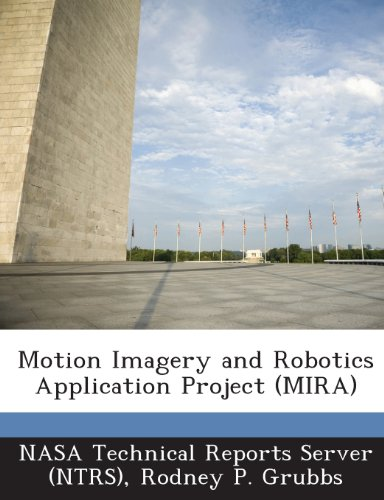 Motion Imagery and Robotics Application Project (Mira)
