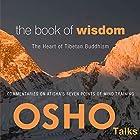 The Book of Wisdom: The Heart of Tibetan Buddhism Rede von  Osho Gesprochen von:  Osho