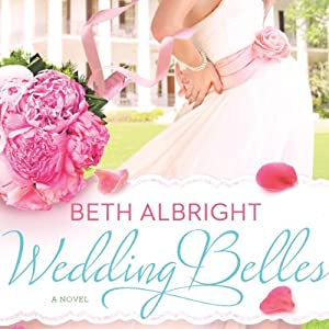 Wedding Belles | [Beth Albright]
