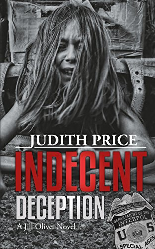 indecent-deception-a-jill-oliver-thriller-jill-oliver-series-book-3