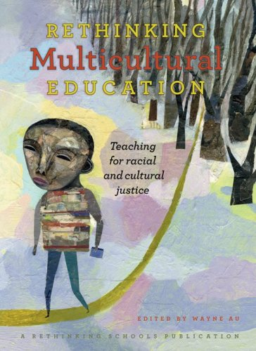 Rethinking Multicultural Education: Teaching for racial...