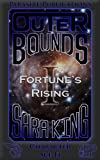 img - for Outer Bounds: Fortune's Rising book / textbook / text book