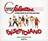 March Of The Falsettos (1981 Original Off-Broadway Cast) / Falsettoland (1990 Off-Off-Broadway Cast)