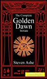 Qabalah - The Complete Golden Dawn Initiate