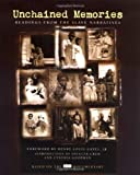 img - for Unchained Memories: Readings from the Slave Narratives book / textbook / text book