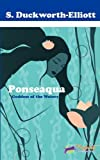 PONEASEQUA, Goddess of the Waters