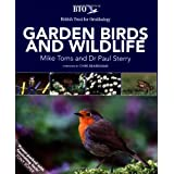 BTO Garden Birds and Wildlifeby Dr. Paul Sterry