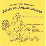 Minnie Rose Lovgreen's Recipe for Raising Chickens: 86-yr-old farmwoman's lively advice ~ Minnie Rose Lovgreen
