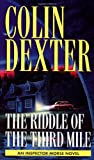 The Riddle of the Third Mile (0804114889) by Dexter, Colin